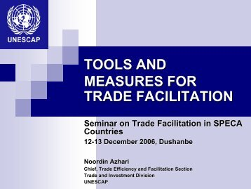TOOLS AND MEASURES FOR TRADE FACILITATION - Escap