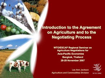 Introduction to the Agreement on Agriculture and to the ... - escap