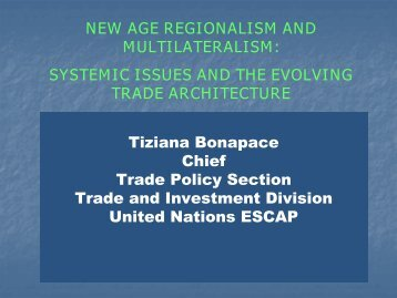 New Age Regionalism and Multilateralism - Escap