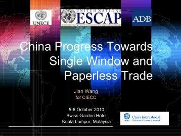 China Progress Towards Single Window and Paperless Trade - Escap