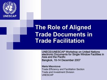 The Role of Aligned Trade Documents in Trade Facilitation - Escap