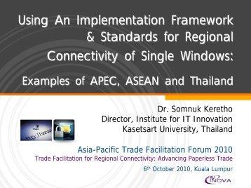 A Regional Connectivity: ASEAN Single Window - Escap