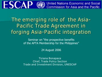 The emerging role of the Asia- Pacific Trade Agreement in ... - Escap
