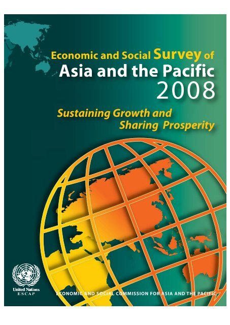 Economic and Social Survey of Asia and the Pacific 2008 - Escap