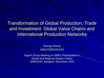 Transformation of Global Production, Trade and Investment - Escap