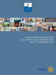 KATALOG DER KUNSTAUKTION DES ROTARY CLUB HAMBURG-ELBE AM 14. NOVEMBER 2014