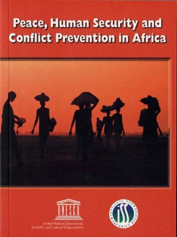 Peace, Human Security and Conflict Prevention in Africa - Unesco