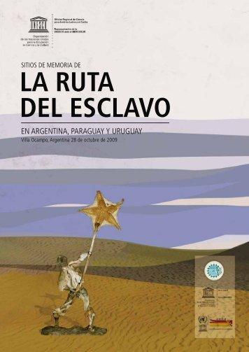 LA RUTA DEL ESCLAVO - Unesco