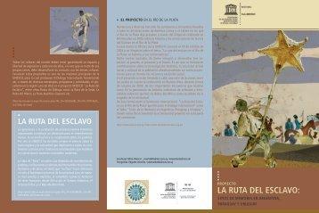 LA RUTA DEL ESCLAVO: - Unesco