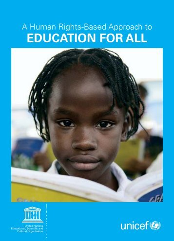 A Human Rights-Based Approach to EDUCATION FOR ALL - Unicef