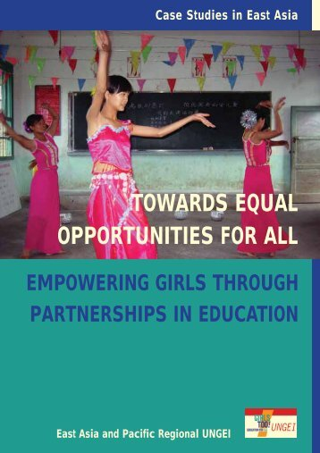 Towards Equal Opportunities for All - United Nations Girls' Education ...