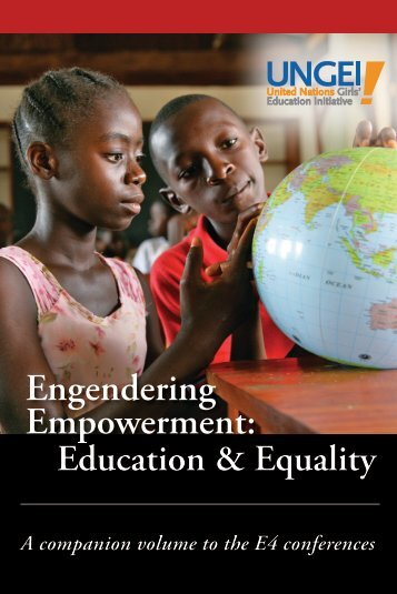 Engendering Empowerment: - United Nations Girls' Education Initiative