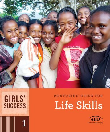 Mentoring Guide for Life Skills - United Nations Girls' Education ...