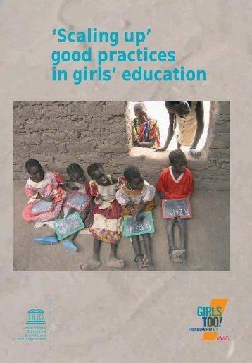 Scaling up good practices in girls' education; 2005 - unesdoc - Unesco