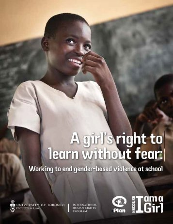 A girl's right to learn without fear - United Nations Girls' Education ...