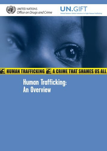Human Trafficking: An Overview - UN.GIFT.HUB - UN Global ...