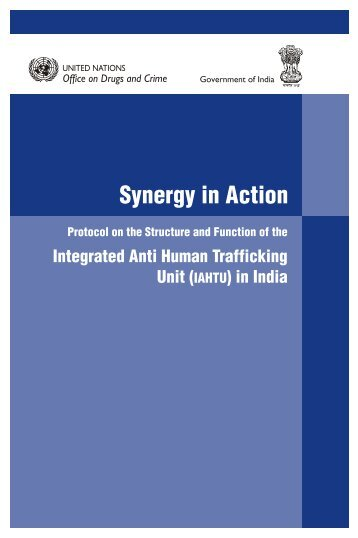 Synergy in Action - United Nations Office on Drugs and Crime