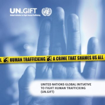UNITED NATIONs GlOBAl INITIATIVE TO FIGHT HUmAN ...