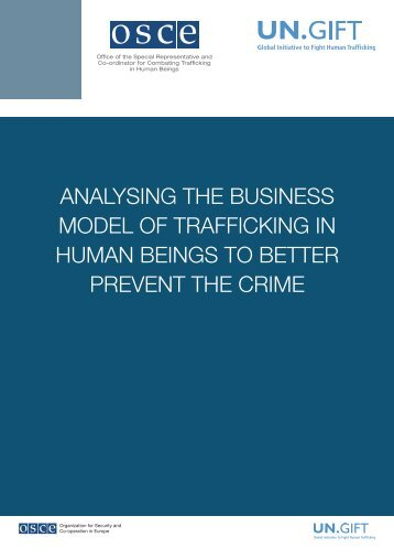 ANALYSING THE BUSINESS MODEL OF TRAFFICKING IN ... - OSCE