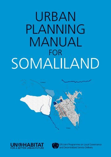 Urban Planning Manual for Somaliland - UN-Habitat