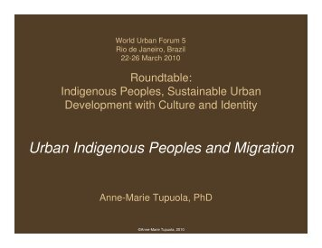Urban Indigenous Peoples and Migration - UN-Habitat