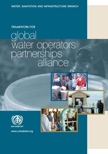 Framework for Global Water Operators Partnerships ... - UN-Habitat