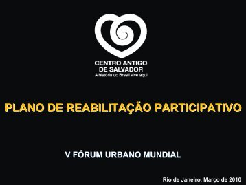 PLANO DE REABILITAÇÃO PARTICIPATIVO - UN-Habitat