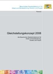 Gleichstellungskonzept 2008 - Bayerisches Staatsministerium für ...