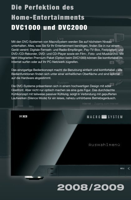 Die Perfektion des Home-Entertainments DVC1000 und DVC2000