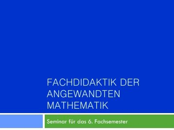 Fachdidaktik der angewandten Mathematik