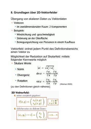 8. Grundlagen über 2D-Vektorfelder Übergang von skalaren Daten ...
