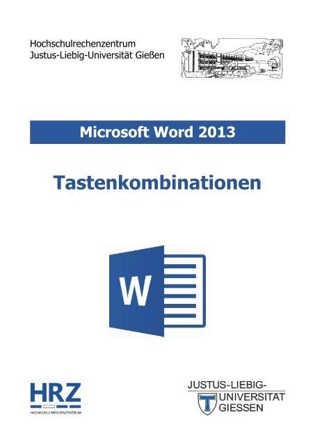 Tastenkombinationen in Word 2013 - Justus-Liebig-Universität Gießen
