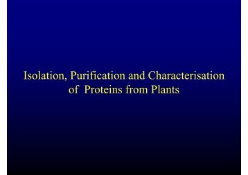 Isolation, purification and characterisation of proteins