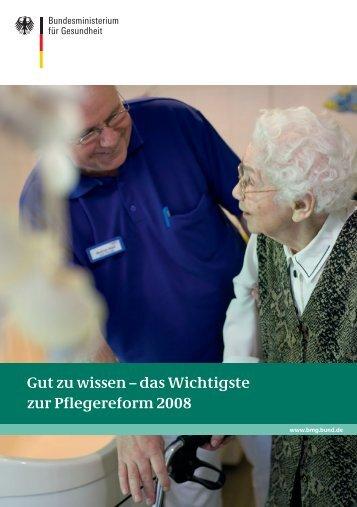 Gut zu wissen – das Wichtigste zur Pflegereform 2008