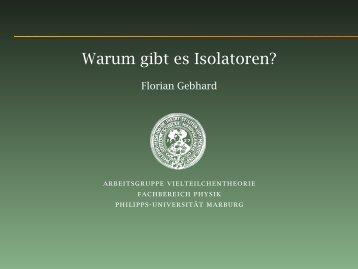 Warum gibt es Isolatoren? - Philipps-Universität Marburg