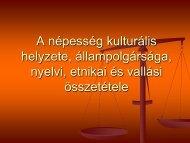 A népesség kulturális helyzete, állampolgársága, nyelvi, etnikai és ...