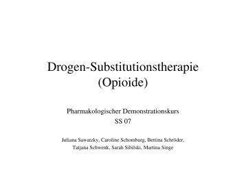 Drogen-Substitutionstherapie (Opioide)