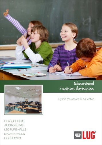 Educational facilities illumination