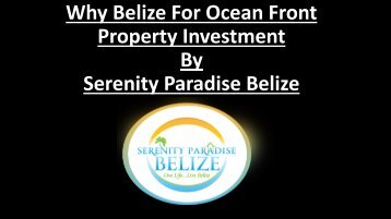 Why Belize For Ocean Front Property Investment