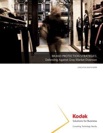 BRAND PROTECTION STRATEGIES: Defending Against ... - Kodak