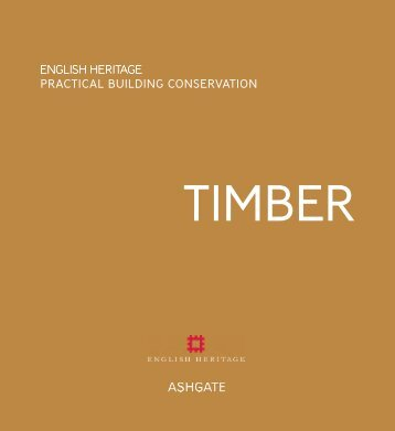 Sample pages from Timber volume | PDF | 2.00 MB - English Heritage