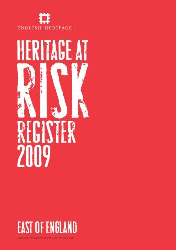 Heritage at Risk Register 2009 / East of England - English Heritage
