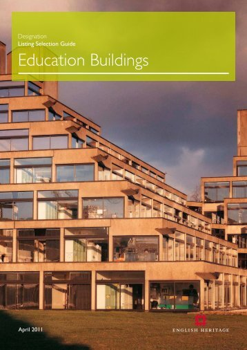 Designation Listing Selection Guide: Education ... - English Heritage