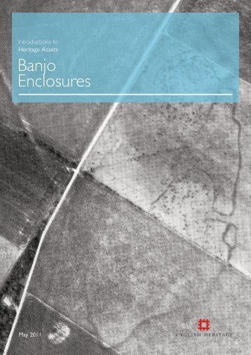 Introductions to Heritage Assets - Banjo Enclosures - English Heritage