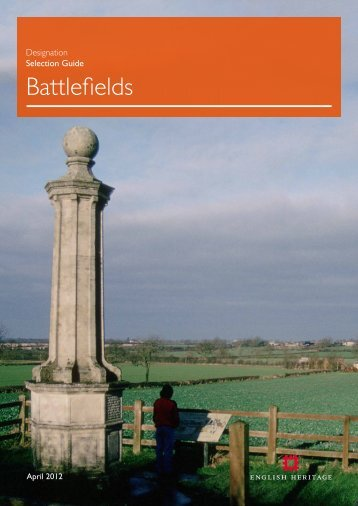 Battlefields designation selection guide | PDF - English Heritage