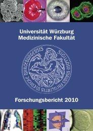 Universität Würzburg Medizinische Fakultät Forschungsbericht 2010