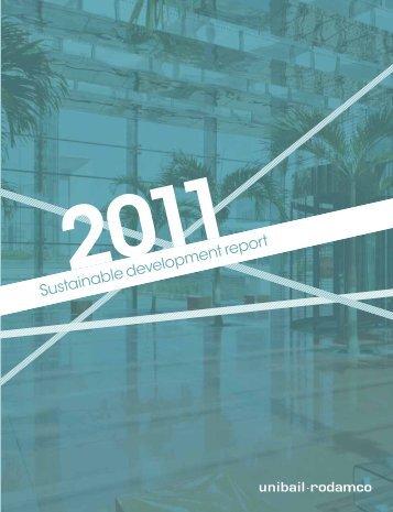 2011 Sustainable Development Report (4,0Mb) - Unibail-Rodamco
