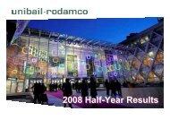 2008 Half year results : Presentation - Unibail-Rodamco