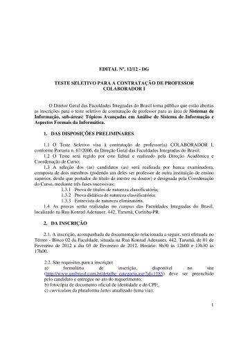 1 EDITAL Nº. 12/12 - DG TESTE SELETIVO PARA A ... - UniBrasil