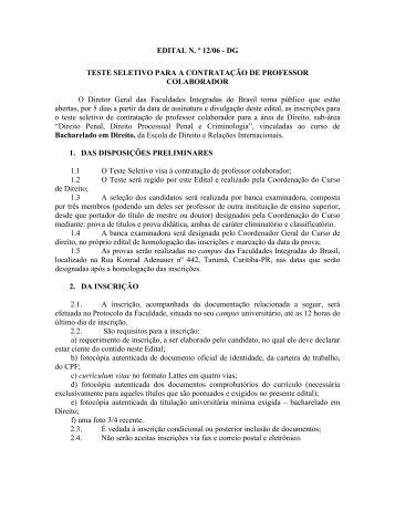 EDITAL N. º 12/06 - DG TESTE SELETIVO PARA A ... - UniBrasil